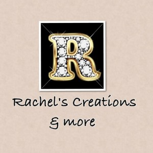 Rachel's Creations & more