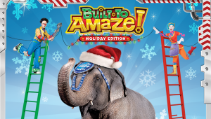 Ringling Bros. and Barnum & Bailey: Built To Amaze – Holiday Edition