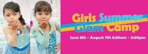 Girls Summer Glam Camp